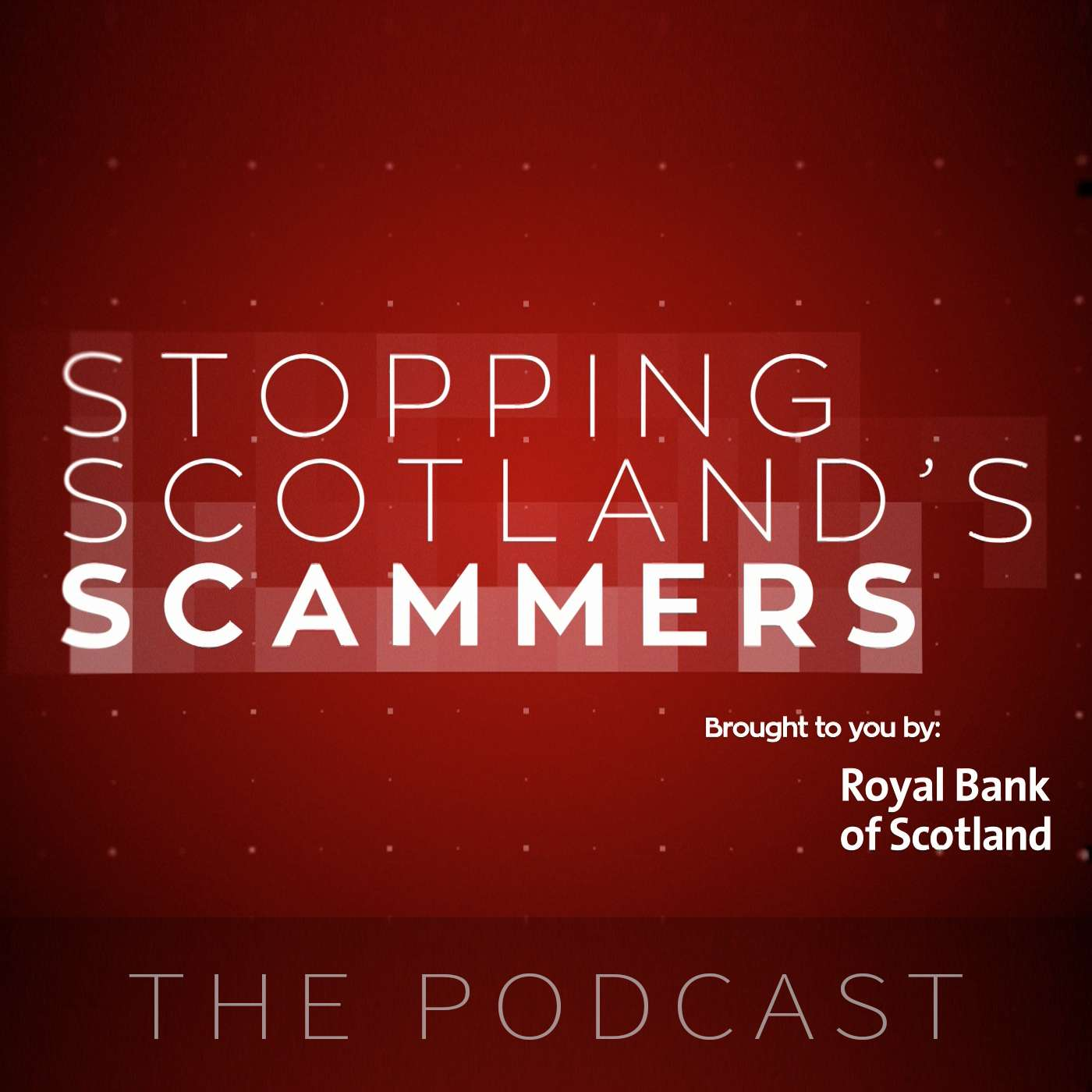 Stopping Scotland's Scammers: The Podcast